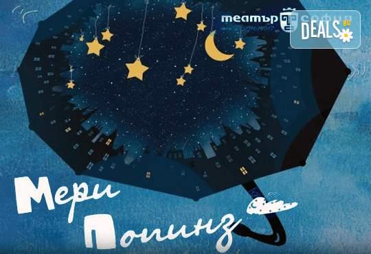 """Гледайте """"Мери Попинз"""" на 16.02. от 11.00 ч. в театър """"София"""", билет за двама"""