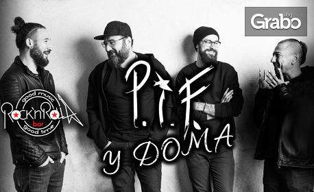 Концерт на група P.I.F. - на 27 Март в Рок клуб RocknRolla